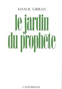 Le jardin du prophète par Gibran