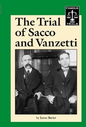 The Trial of Sacco and Vanzetti (Famous Trials) ebook