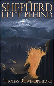 Book The Shepherd Left Behind: A New Fable for Christmas