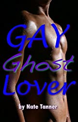 Gay Ghost Lover (English Edition)