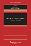 Securities Regulation: Cases and Materials, Seventh Edition (Aspen Casebook)