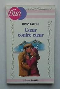Coeur contre coeur par Diana Palmer