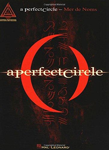 A Perfect Circle - Mer de Noms (Guitar Recorded (Guitar Recorded Version Tab)