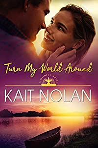 Turn My World Around: A Small Town Southern Romance (Wishful Romance Book 6)