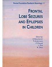 FRONTAL LOBE SEIZURES AND EPILEPSIES IN CHILDREN. MARIANI FOUNDATION PAEDIATRIC