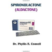 Spironolactone (Aldactone)