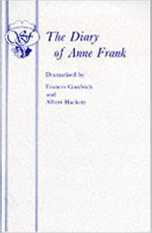 The diary of anne frank acting edition frances goodrich albert the diary of anne frank acting edition frances goodrich albert hackett 9780573011047 amazon books fandeluxe