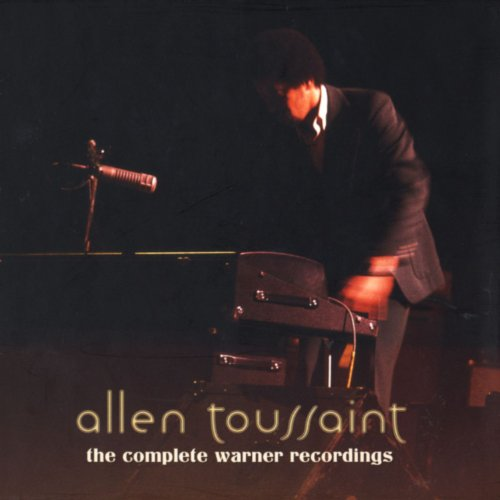 Allen Toussaint Collection - The Complete Warner Bros. Recordings