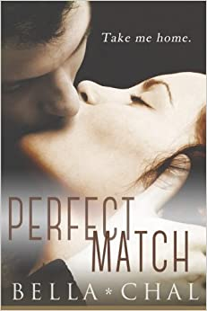 Book The Perfect Match: A New Adult Erotic Romance (Inseparable) (Volume 2) by Bella Chal (2014-08-24)