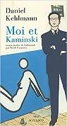Moi et Kaminski par Kehlmann