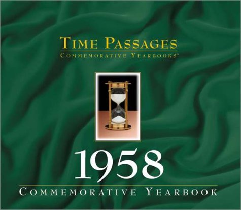 Time Passages 1958 Yearbook