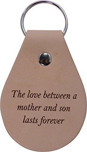 The love between a mother and son lasts forever - Leather Key Chain - Great Gift for Mothers's Day Birthday or for Mom Grandma Wife