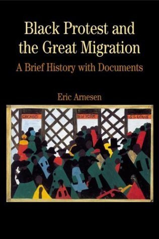 Black Protest & the Great Migration (03) by Arnesen, Eric [Paperback (2002)] pdf epub