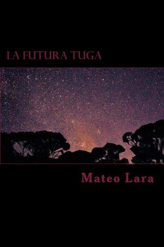La Futura Tuga: a collection of poems