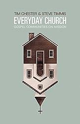 Everyday Church: Gospel Communities on Mission (Re: Lit Books)