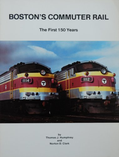 Boston's commuter rail: The first 150 years (Bulletin)