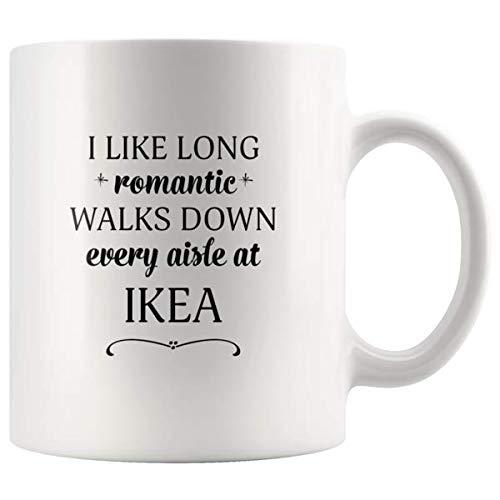 Amazoncom I Like Long Romantic Walks Down Every Aisle At Ikea