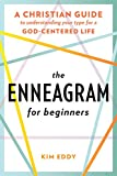 The Enneagram for Beginners: A Christian Guide to