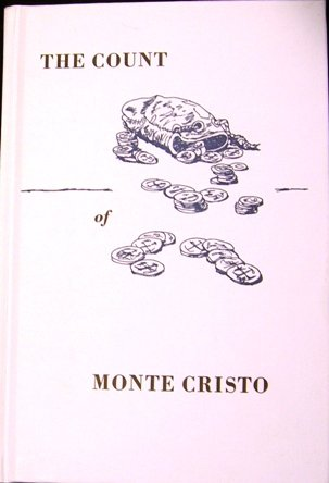 Bohemian Club - The Count of Monte Cristo: The Novel By Alexander Dumas Adapted for the Stage) (The 103rd Grove Play)