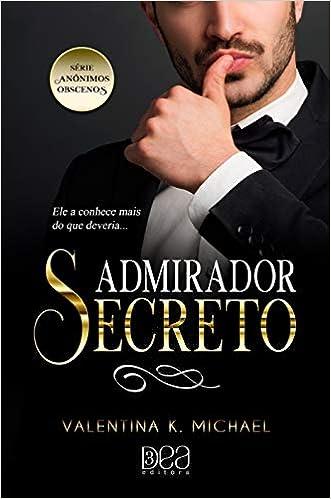 Admirador Secreto Valentina K Michael 9788593964046 Amazon Com