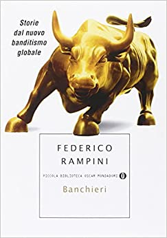 Book Banchieri: Storie dal nuovo banditismo globale