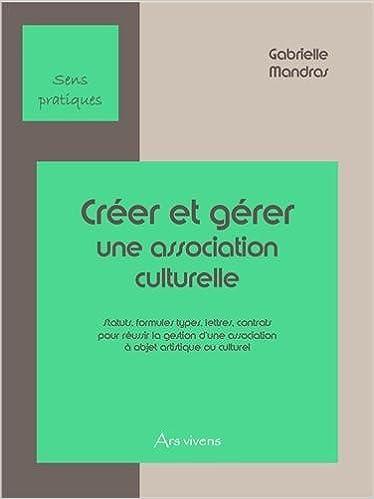 Livres gratuits Créer et gérer une association culturelle pdf ebook