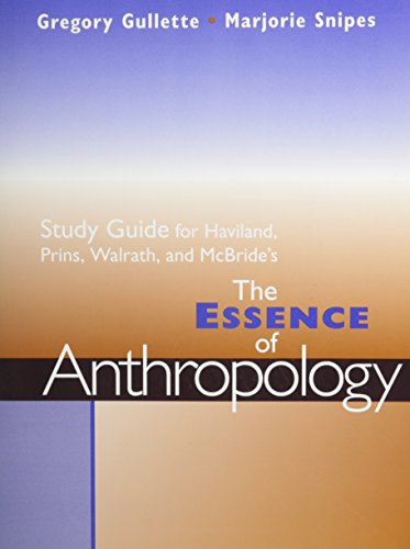 Study Guide for Haviland/Prins/Walrath/McBride's The Essence of Anthropology