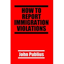 How To Report Immigration Violations
