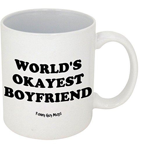 Funny Guy Mugs World's Okayest Boyfriend Ceramic Coffee Mug, White, - Ideas Christmas Gift For Boyfriends For