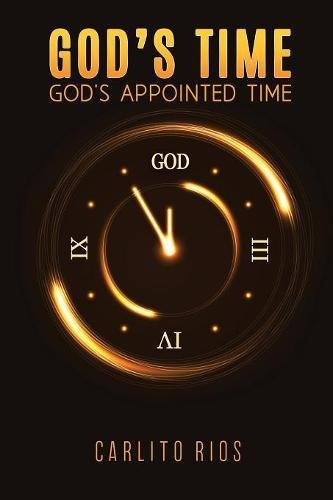 God's Time - God's Appointed Time