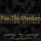 Dawn of Dream / Khaooohs by Pan.Thy.Monium