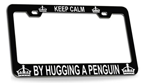 KEEP CALM BY HUGGING A PENGUIN Black Steel License Plate Frame Tag Holder