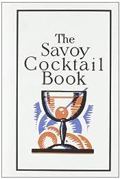 The Savoy Cocktail Book (Savoy London)