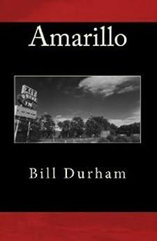 Amarillo by [Durham, Bill]