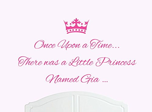 Once Upon a Time There was a Little Princess Named Gia Large Wall Sticker / Decal Bed Room Art Girl / Baby