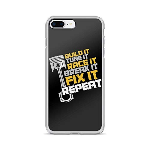 iPhone 7 Plus/8 Plus Pure Clear Case Cases Cover Build It Tune It Race It Break It Fix It Car Racing Quote Funny Mechanic Professional Racer
