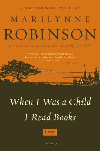 """When I Was a Child I Read Books - Essays"" av Marilynne Robinson"