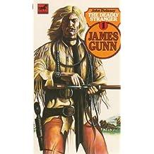 The Deadly Stranger. James Gunn #1