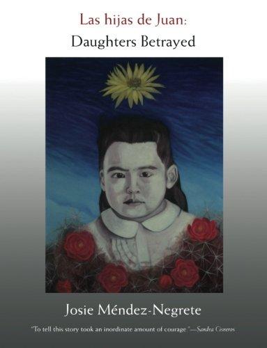 Las hijas de Juan: Daughters Betrayed (Latin America Otherwise) (English and Spanish Edition) from Brand: Duke University Press Books