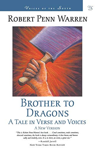 Brother to Dragons: A Tale in Verse and Voices (Voices of the South)