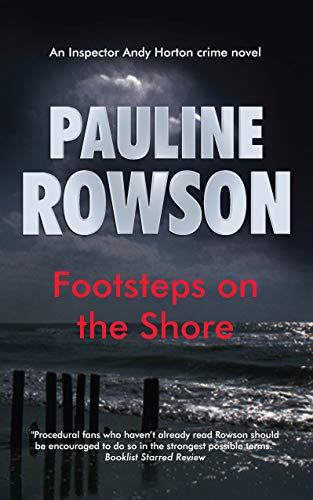 Footsteps on the Shore: An Inspector Andy Horton crime novel
