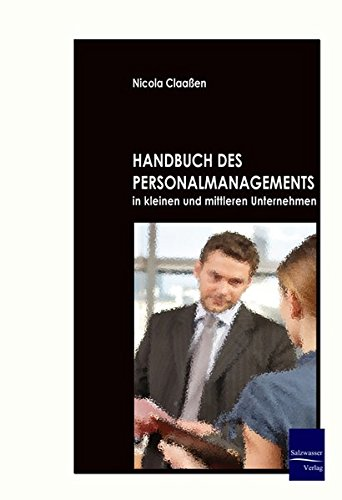 Handbuch des Personalmanagements in kleinen und mittleren Unternehmen