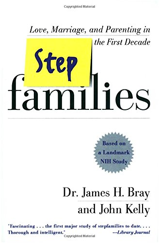 stepfamilies-love-marriage-and-parenting-in-the-first-decade