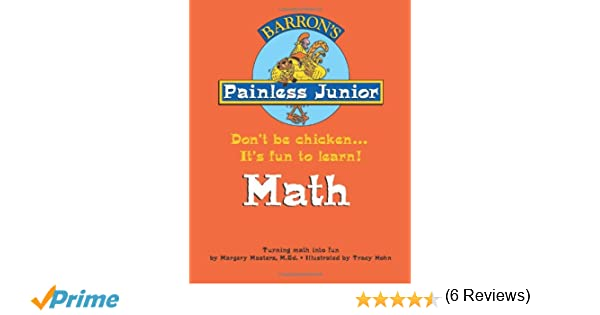 Workbook equivalent fractions worksheets pdf : Painless Junior: Math (Barron's Painless Junior): Margery Masters ...