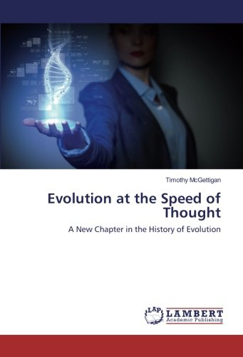 Evolution at the Speed of Thought: A New Chapter in the History of Evolution ebook
