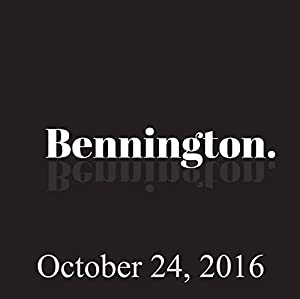 Bennington, October 24, 2016 Radio/TV Program