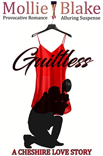 Guiltless A Cheshire Love Story by Mollie Blake
