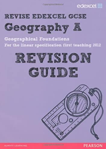 revise edexcel edexcel gcse geography a geographical foundations rh amazon co uk edexcel gcse geography b revision guide pdf GCSE Revision Sites