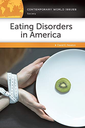 Eating Disorders in America: A Reference Handbook (Contemporary World Issues)