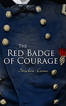 The Red Badge of Courage by [Crane, Stephen]